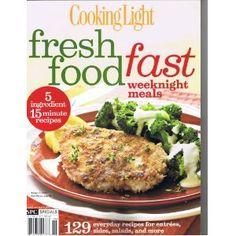 Fresh Food Fast Weeknight Meals