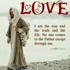 Jesus really is the way and the truth of all life, and really no one comes to GOD THE FATHER except through Jesus Christ the Messiah. Scripture Verses, Bible Scriptures, Bible Quotes, Lord And Savior, God Jesus, Jesus Prayer, Love The Lord, Gods Love, Jesus Pictures