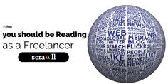 5 Blogs you should be Reading as a Freelancer https://www.scrawll.com/5-blogs-you-should-be-reading-as-a-freelancer/