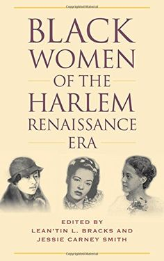 Black Women of the Harlem Renaissance Era by Lean'tin L. Bracks http://www.amazon.com/dp/0810885425/ref=cm_sw_r_pi_dp_4W.bwb1HR6PAB