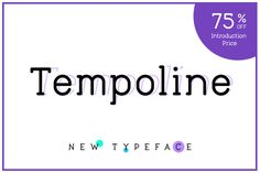 Tempoline Font (75% OFF!) @creativework247