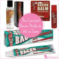 Craziest Bacon Products We've Seen