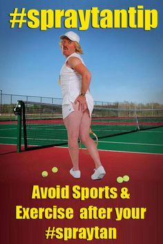 Spray Tan Tip.... Do you avoid Sports Exercise after your Spray Tan? I would avoid playing tennis with this guy!!!