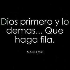 Dios primero....