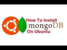 How To Install MongoDB  Ubuntu Linux
