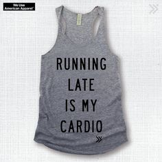 NEW ITEM!! RUNNING Late Is My Cardio Funny Gym Tank in Grey / Black, workout Tank, Exercise Top, Workout Top, Yoga Top
