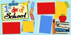 1st Day Of School Scrapbook PageKit $8.00