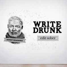 Wall quote decal Write Drunk, Edit Sober  Quotes about life