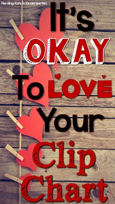 It's okay to love your clip chart! Classroom management systems depend on the teacher's heart. Do what works for you and don't feel guilty!