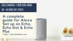 How to do Alexa Echo Dot Setup? Set up Alexa is very simple; here we provide the best solution step-wise with that you can do Alexa Dot Setup easily or call Alexa Customer service at USA/Canada: and UK: Amazon Alexa Setup, Amazon Alexa Echo Dot, Amazon Echo, Echo Dot Setup, Download Alexa App, Alexa Dot, Amazon Dot, Echo Speaker, App Login
