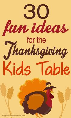 A great compilation of all the cute ideas floating around Pinterest in one place: 30 Fun Thanksgiving Kids Table Ideas - Happiness is Homemade
