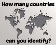 How Many Countries Can You Identify By Just Their Outlines?