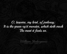 ― William Shakespeare, Othello