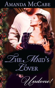 Amanda McCabe - The Maid's Lover / #awordfromjojo #Historicalromance