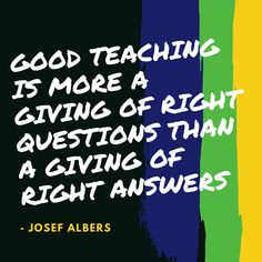 """""""Good teaching is more a giving of right questions than a giving of right answers"""" - Josef Albers   We ask your children the right questions to enable them to make the best decision in terms of their career paths.   #onlinecareerguidance #careerguidance #education #careerpath"""