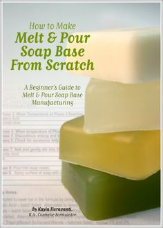 How to Make Melt Pour Soap Base from Scratch, A Beginner's Guide to Melt Pour…
