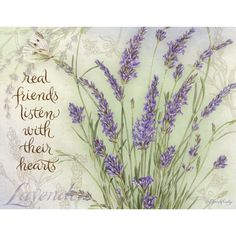 "Lavender -♥- ""Real friends listen with their hearts"" Lavender Cottage, Lavender Green, Lavender Fields, Art Vintage, Vintage Images, Color Menta, Decoupage Printables, Decoupage Paper, Real Friends"