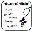 Colors of Christ necklace, bracelet, keychain, or bookmark, instructions and info behind the colors.