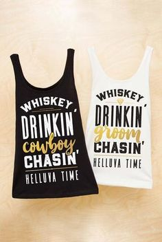 Ahlena Kelly saved to Cassies bridal and flirty Whiskey Drinkin' Groom Chasin' Helluva Time gold and metallic country party shirts! Perfect for a Nashville Whiskey Drinkin' Cowboy Chasin' Helluva Time! Country Bachelorette Parties, Bachelorette Outfits, Bachelorette Tanks, Bachlorette Party, Bachelorette Weekend, Bachelorette Nashville, Bridesmaid Shirts, Bridesmaids, Wedding Party Shirts
