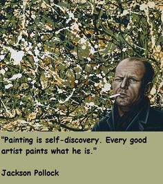 Jackson Pollock, wow this means Mr. Pollock was a mess!