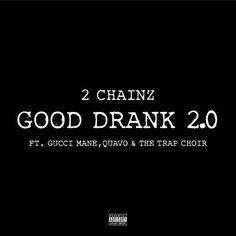 2 Chainz Good Drank (Trap Choir Version) [New Song] 2 Chainz Drops Good Drank With The Trap Choir. Earlier in the week 2 Chainz 2 Chainz, Gucci Mane, Manado, Jimmy Fallon, Fun Drinks, Choir, News Songs, Lyrics, The Incredibles