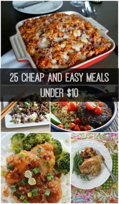 Stuck in a dinner time rut and need some new, but cheap, dinner recipes? Check out this list to inspire you to cook dinner tonight! http://growingupgabel.com/25-cheap-and-easy-meals-under-10/