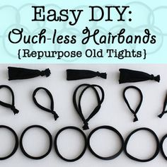 I will never buy hair bands again, I made these and they work very well! Easy DIY: ouch-less hair bands