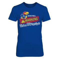 Kansas Jayhawks - Warning We're Offensive