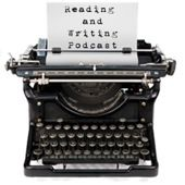 Reading and Writing podcast - interviews with writers and authors about their latest books, writing tips, etc.