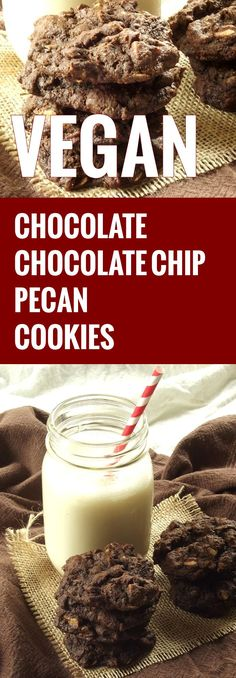 Vegan Chocolate, Chocolate Chip Pecan Cookies