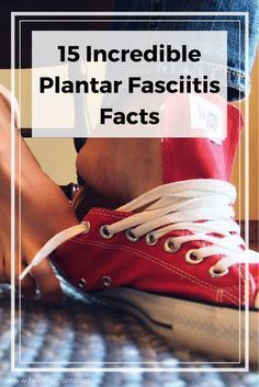 Plantar Fasciitis Facts - this is everything you need to know about your heel pain.