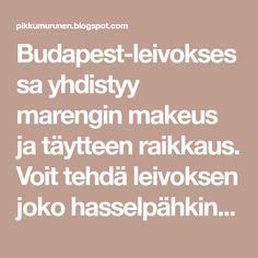 Budapest-leivoksessa yhdistyy marengin makeus ja täytteen raikkaus. Voit tehdä leivoksen joko hasselpähkinästä tai mantelista, kumpik... Budapest, Math Equations