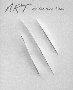 """Art"" by Yasmina Reza Yasmina Reza, Art Français, Reading Material, Big Love, White Art, Love Book, Art Google, Book Quotes, Plays"