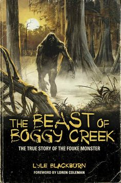 boggy creek | ... Forthcoming CryptoBooks For 2012: Boggy Creek to Abominable Skeptics