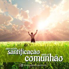 """""""O mesmo Deus de paz vos santifique em tudo"""". 1 Tessalonicenses 5:23"""