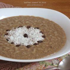 Karobová kaše s kokosem Oatmeal, Breakfast, Recipes, Food, Diet, The Oatmeal, Morning Coffee, Rolled Oats, Recipies