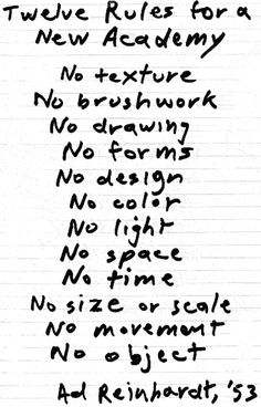 Ad Reinhardt, 12 Rules for a New Academy, 1953 Basic Art Techniques, New Academy, Ad Reinhardt, Art Studio Organization, New York School, Colour Field, Abstract Painters, Abstract Portrait, Modern Artists