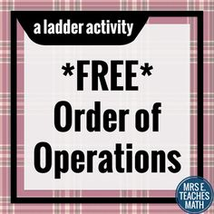 Vetted Pin: Free on TPT: Order of Operations Ladder Activity Math Teacher, Math Classroom, Teaching Math, Classroom Ideas, 6th Grade Activities, Sixth Grade Math, Simplifying Expressions, Math Expressions, Algebra Worksheets