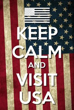 Keep calm and vist USA