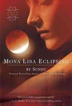 Mona Lisa Eclipsing: A Novel of the Monere