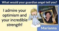 What would your guardian angel tell you?