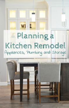 How to plan a kitchen remodel - appliances, plumbing, storage #HomeAppliancesThoughts