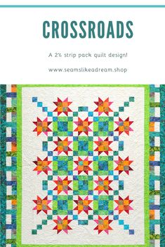 """Crossroads is a fun star quilt design that uses a 2 ½"""" strip pack. You choose what color go where and you can make the quilt scrappy or more organized. Pattern includes a larger size quilt with outer borders. Quilt Design, Quilting Designs, Star Blocks, Star Quilts, Border Design, Quilt Making, Quilt Patterns, Larger, Kids Rugs"""