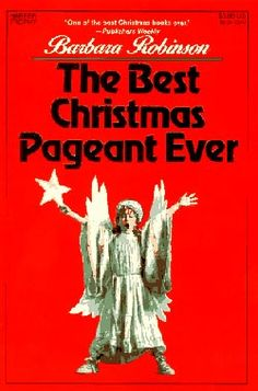 Best Christmas Pageant Ever Script | And each day we find just ONE way to celebrate the coming of One that ...