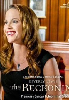 "The Last Movie in The Series, Coming on Tonight Oct. 11, 2015 on Hallmark! ""The Reckoning"" - Christian Movie/Film from Beverly Lewis - For more info Check out Christian Film Database: CFDb - http://www.christianfilmdatabase.com/review/the-reckoning/"