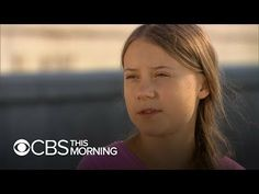 Greta Thunberg has been nominated for a Nobel Peace Prize and she is just 16 years old. She's sailing from Europe to New York to call on world leaders to pro. Swedish Women, Cbs All Access, Nobel Peace Prize, Morning News, Cbs News, 16 Year Old, World Leaders, Elementary Schools, Documentaries