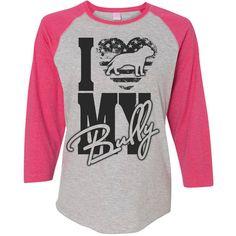 I Love My Bully Pit Bull Women's Baseball Shirt American Bully Shirt... ($24) ❤ liked on Polyvore