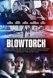 Blowtorch (2016)  Movies Watch HD Online movies http://fullcinewatch.com/