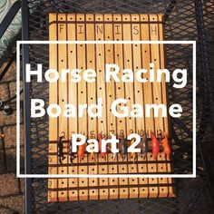This video is part two of a tutorial on how to build and play the Horse Racing Board Game. This video shows how to make the horse game pieces and also how to. Horse Race Game, Horse Games, Horse Racing, Board Game Pieces, Board Games, Derby Games, Outdoor Yard Games, Indoor Crafts, Diy Crafts