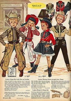 Cowboy & Cowgirl Costumes in the 1963 Sears Christmas Catalog.  I had a cowboy outfit, but I don't remember wearing it very many times before I outgrew it.  lol